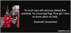 I'm much more self-conscious clothed than 
