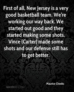 First of all, New Jersey is a very 
