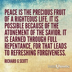 PEACE IS THE PRECIOUS FRUIT 