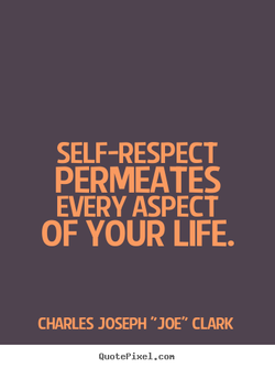 SELF-RESPECT 