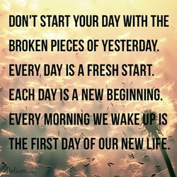 DON'T START YOUR DAY WITH THE 