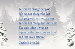 We cannot change our past 