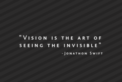 VISION I s THE ART OF 