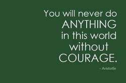 You will never do