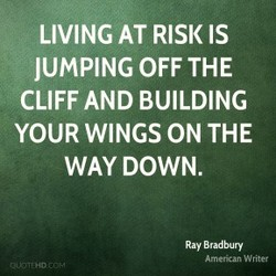 LIVING AT RISK IS 