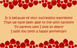 It is because OF your successful matrimony 