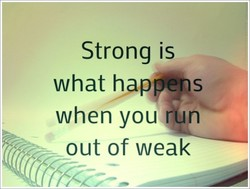 Strong is 