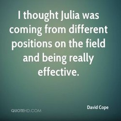 I thought Julia was 