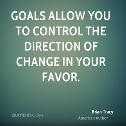 GOALS ALLOW YOU 