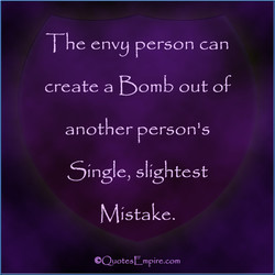 The envy person can 