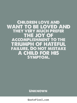 CHILDREN LOVE AND 