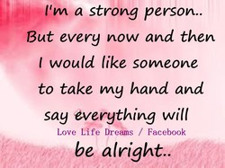 11m a strong person.. 
