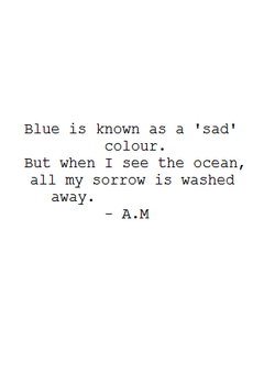 Blue is known as a 