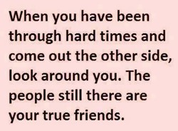 When you have been 