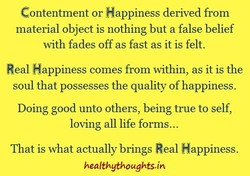 Contentment or Happiness derived from 