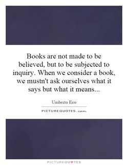 Books are not made to be 