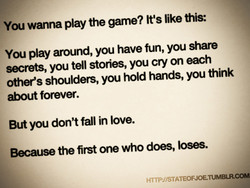 You wanna play the game? It's [ke this: 
