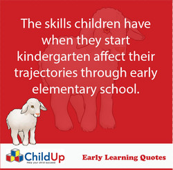The skills children have 