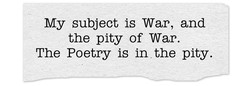 My subject is War, and 