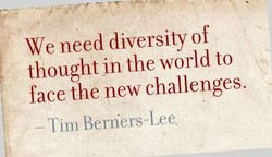 We need diversity of 