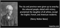 The city and province were given up to anarchy; 