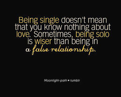 Being single doesn't mean 