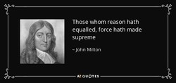 Those whom reason hath