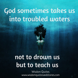 god sometimes takes us 