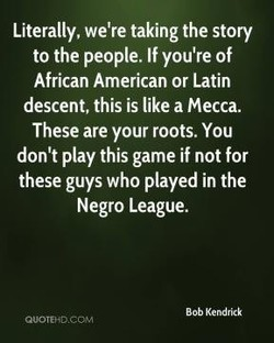 Literally, we're taking the story