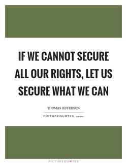 IF WE CANNOT SECURE 
