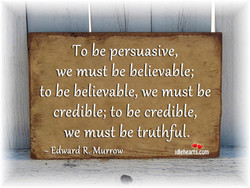 To be persuasive,