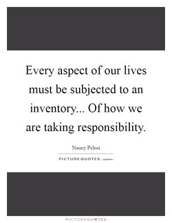 Every aspect of our lives 