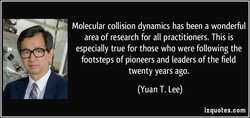 Molecular collision dynamics has been a wonderful 
