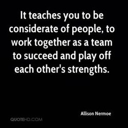 It teaches you to be 