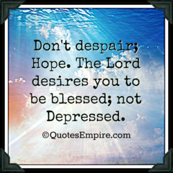 Don't desp*;— 