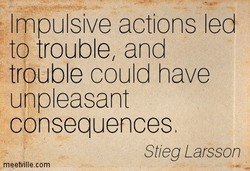Impulsive actions led 