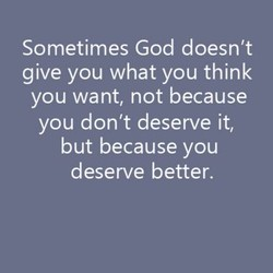 Sometimes God doesn't 