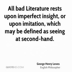All bad Literature rests 