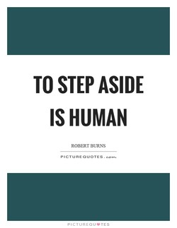 TO STEP ASIDE 