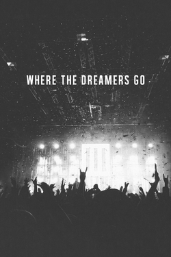 WHERE THE DREAMERS GO