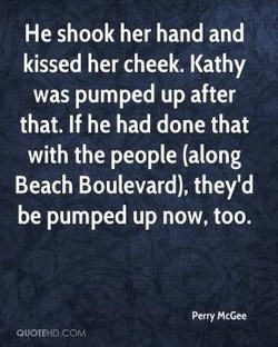 He shook her hand and 