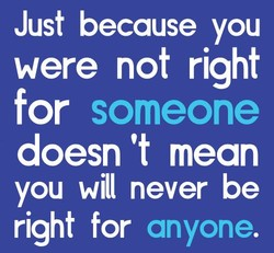 Just because you 