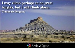 I may climb perhaps to no great 