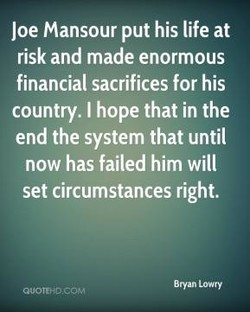 Joe Mansour put his life at 