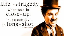 Life is a tragedy