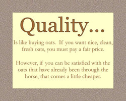 Quality... 