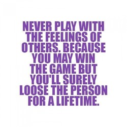 NEVER PLAY WITH 