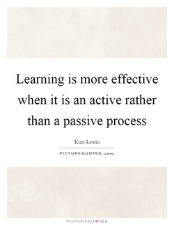 Learning is more effective 