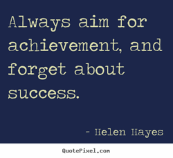 Always aim for 