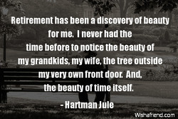 Retirement has been a discovery of beauty 